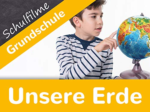 Schulfilme Grundschule: Unsere Erde