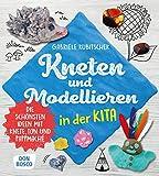 Kneten und Modellieren in der Kita: Die schönsten Ideen mit...