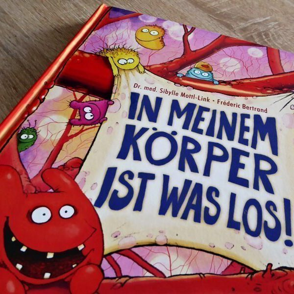 Kinderbuch: In meinem Körper ist was los 16