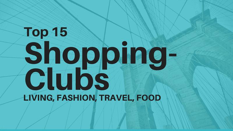 Die besten Shoppingclubs