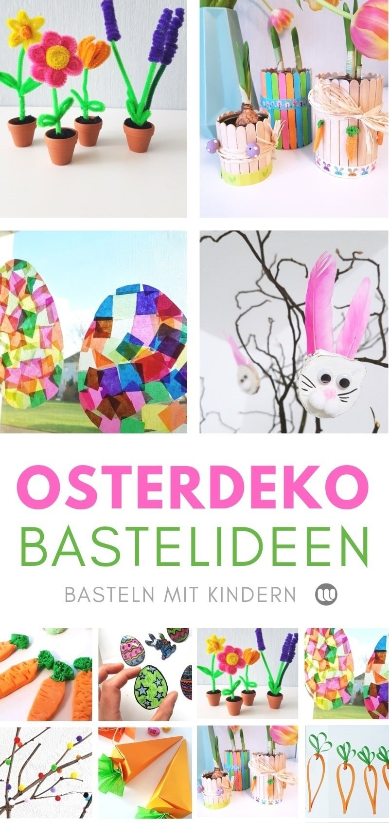 Osterbasteln Bastelideen für Kinder zu Ostern im Frühling